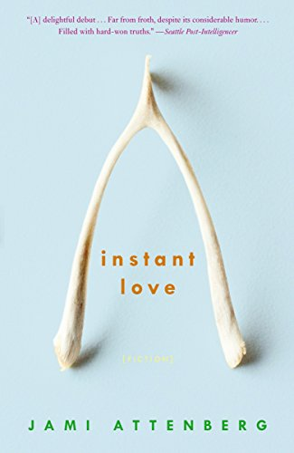 9780307337832: Instant Love: Fiction
