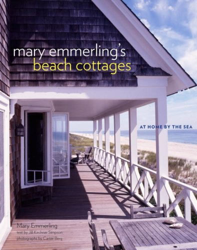 Mary Emmerling's Beach Cottages: At Home by the Sea (0307338223) by Mary Emmerling