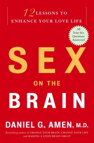 9780307339072: Sex on the Brain: 12 Lessons to Enhance Your Love Life