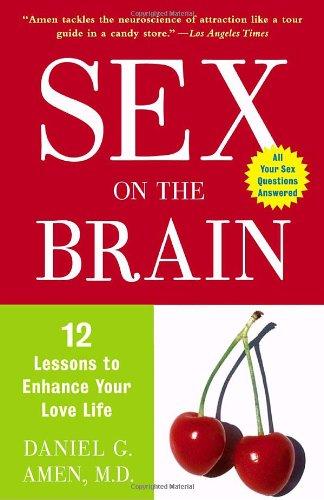 Sex brain 12 lessons love life