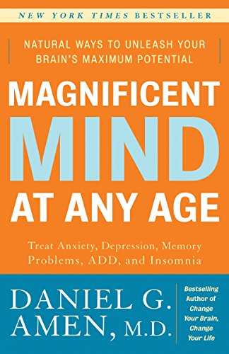 9780307339102: Magnificent Mind at Any Age: Natural Ways to Unleash Your Brain's Maximum Potential