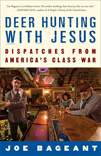 9780307339379: Deer Hunting with Jesus: Dispatches from America's Class War