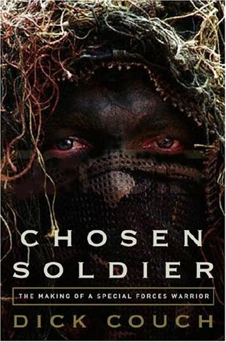 9780307339386: Chosen Soldier: The Making of a Special Forces Warrior