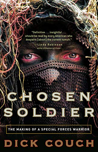 9780307339393: Chosen Soldier: The Making of a Special Forces Warrior
