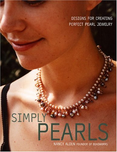 9780307339492: Simply Pearls: Designs for Creating Perfect Pearl Jewelry