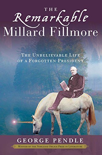 Remarkable Millard Fillmore