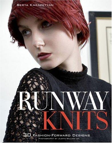 9780307339683: Runway Knits: 30 Fashion-Forward Designs