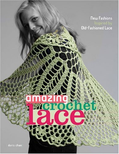 9780307339751: Amazing Crochet Lace: New Fashions Inspired by Old-fashioned Lace