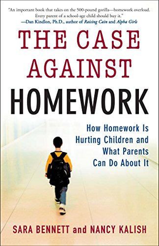 9780307340184: The Case Against Homework: How Homework Is Hurting Children and What Parents Can Do About It