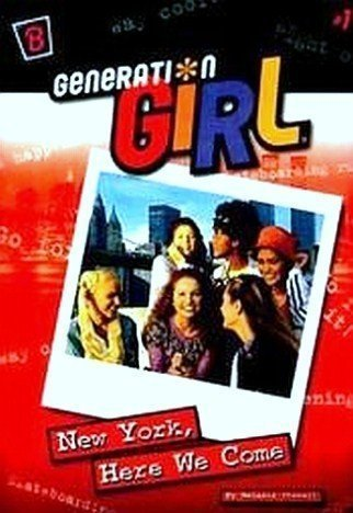 9780307341044: New York, Here We Come (Generation Girl, Book 1)