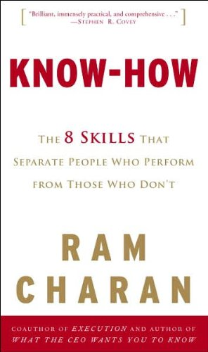 9780307341518: Know-How: The 8 Skills That Separate People Who Perform from Those Who Don't