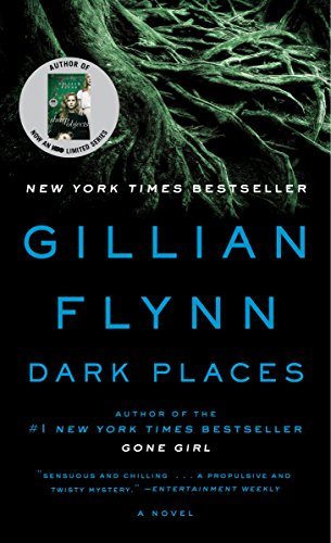 Dark Places: Flynn, Gillian