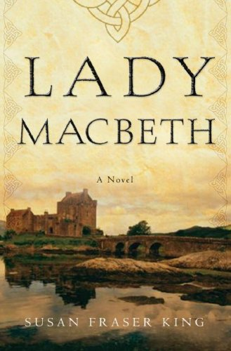 9780307341747: Lady Macbeth: A Novel