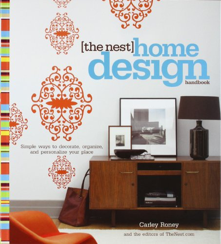 9780307341914: The Nest Home Design Handbook: Simple ways to decorate, organize, and personalize your place