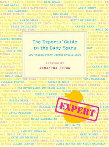 9780307342089: The Experts' Guide to the Baby Years: 100 Things Every Parent Should Know