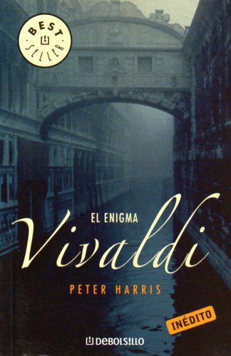Enigma Vivaldi, El (Spanish Edition) (0307343073) by Harris, Peter