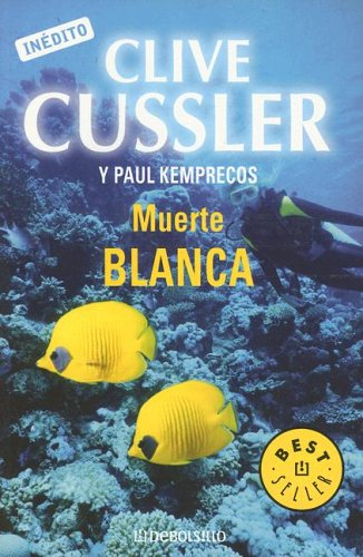 9780307343260: Muerta Blanca (The Numa Files) (Spanish Edition)