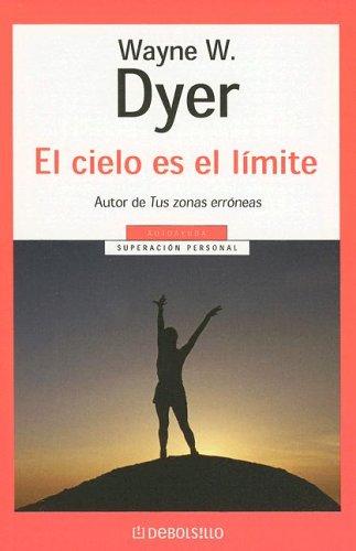 9780307343291: El Cielo Es El Limite (Spanish Edition)