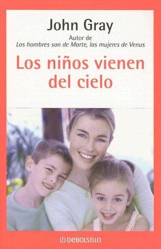 9780307343314: Los Ninos Vienen Del Cielo (Spanish Edition)