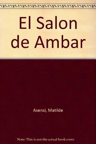 9780307343321: El Salon de Ambar (Spanish Edition)