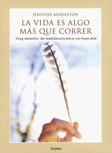 9780307343383: Vida Es Algo Mas Que Correr, (Spanish Edition)
