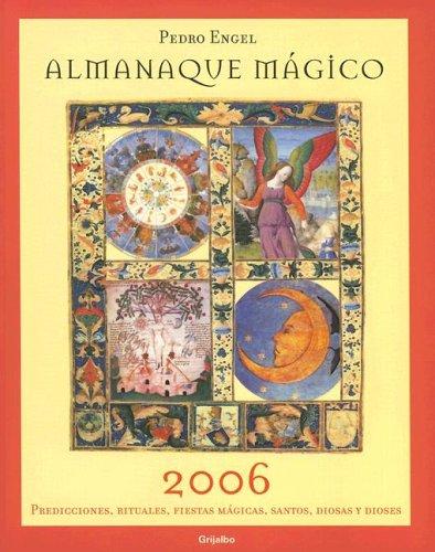 9780307343390: Almanaque Magico: Predicciones, Rituales, Fiestas Magicas, Santos, Diosas y Dioses