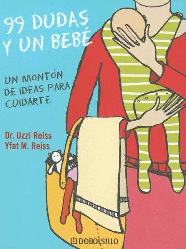 9780307344540: 99 Dudas Y Un Bebe (Spanish Edition)