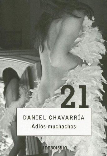 Adios Muchachos (Spanish Edition): Chavarria, Daniel