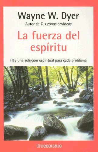 9780307344717: La fuerza Del Espitiru/There's a Spiritual Solution to Every Problem