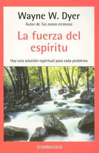9780307344717: La Fuerza Del Espiritu  (Spanish Edition)