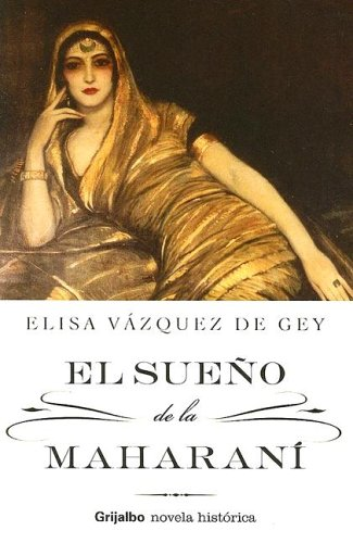 9780307344748: El Sueno de la Maharani (Spanish Edition)