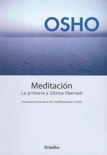 9780307344786: Meditacion/ Meditation: La Primera Y Ultima Libertad / The First and Last Freedom