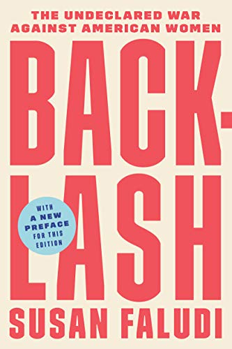 9780307345424: Backlash: The Undeclared War Against American Women