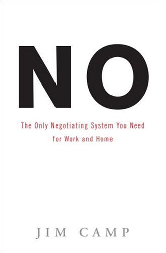9780307345745: No: The Only Negotiating System You Need for Work and Home