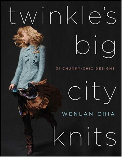 9780307346117: Twinkles Big City Knits: 31 Chunky-chic Designs
