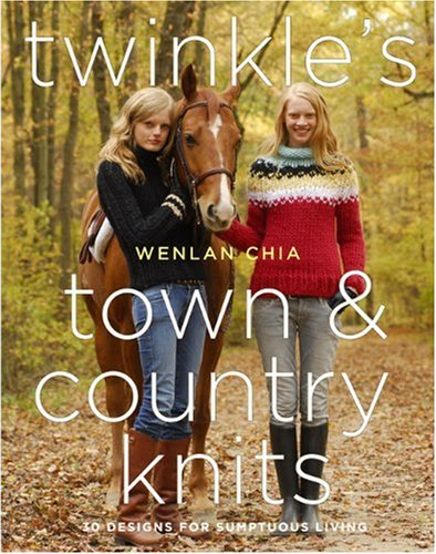 9780307346124: Twinkle's Town & Country Knits: 30 Designs for Sumptuous Living