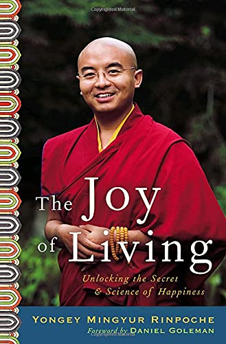 9780307346254: The Joy of Living: Unlocking the Secret and Science of Happiness