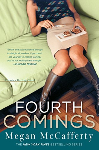 9780307346513: Fourth Comings: A Jessica Darling Novel