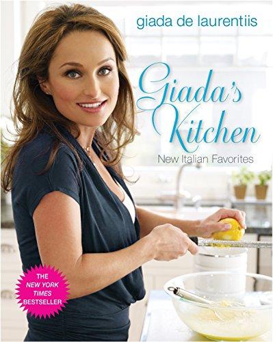 9780307346599: Giada's Kitchen: New Italian Favorites