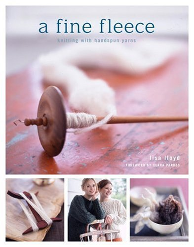 9780307346834: A Fine Fleece: Knitting with Handspun Yarns