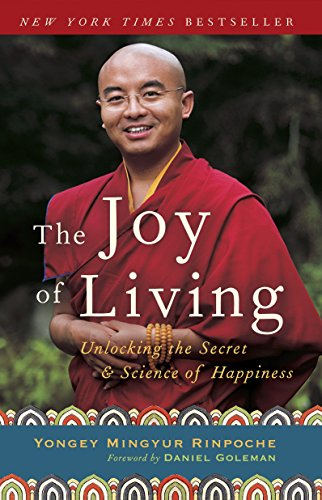 9780307347312: The Joy of Living: Unlocking the Secret and Science of Happiness