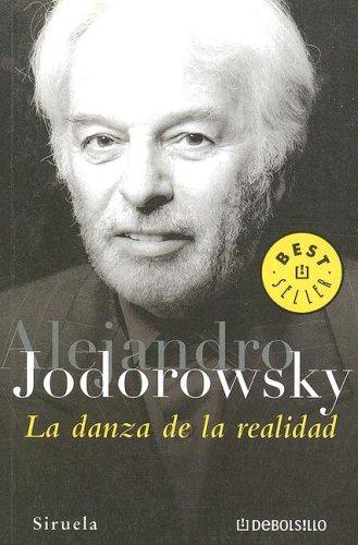 9780307347855: La Danza De La Realidad (Spanish Edition)
