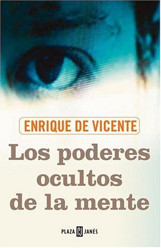 9780307349903: Los Poderes Ocultos De La Mente/the Hidden Powers of the Mind
