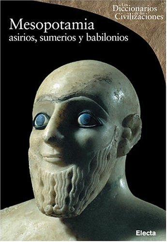 9780307349989: Mesopotamia (Diccionarios de las Civilizaciones)