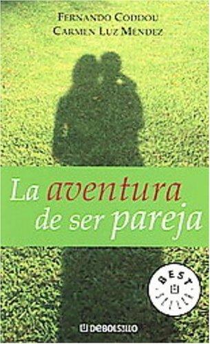 9780307350244: La Aventura De Ser Pareja (Spanish Edition)
