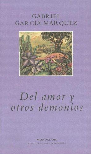 9780307350299: Del Amor Y Otros Demonios (Spanish Edition)