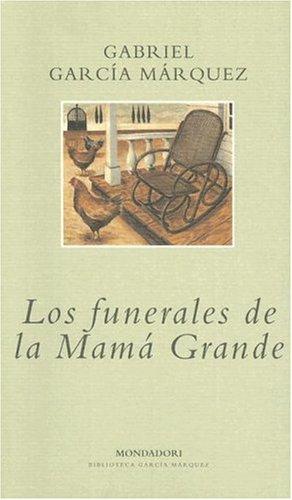 9780307350329: Los funerales de la mama grande (Biblioteca Garcia Marquez)
