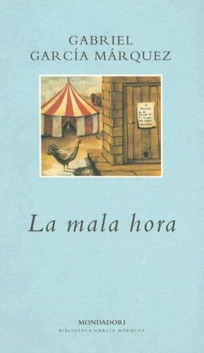 9780307350374: La Mala Hora (Literatura Mondadori)