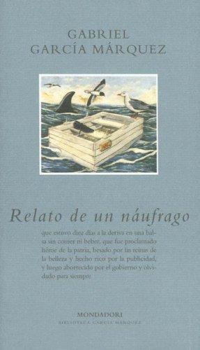 9780307350404: Relato De Un Naufrago, El (Spanish Edition)