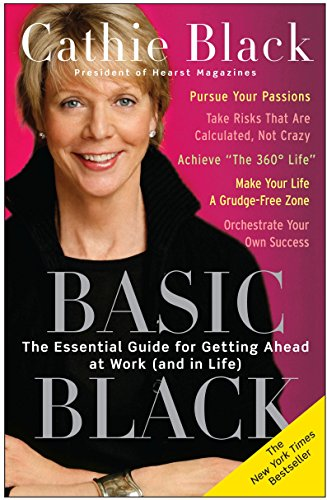 9780307351135: Basic Black: The Essential Guide for Getting Ahead at Work (and in Life)